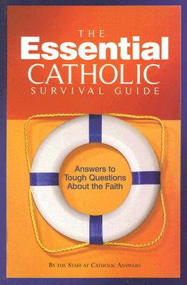 Essential Catholic Survival Guide