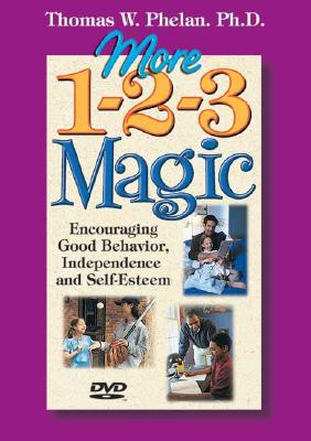 Image for More 1-2-3 Magic: Encouraging Good Behavior, Independence, and Self-Esteem