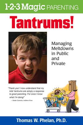 Image for Tantrums!  Managing Meltdowns in Public and Private