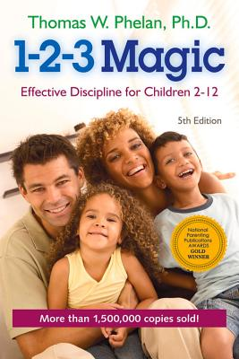 Image for 1-2-3 Magic: Effective Discipline for Children 2-12