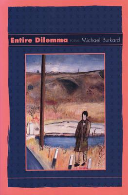 Image for ENTIRE DILEMMA POEMS
