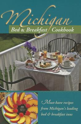 MICHIGAN BED & BREAKFAST COOKBOOK, 3D PRESS