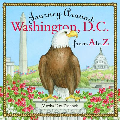 Image for Journey Around Washington D.C. from A to Z (Journeys)