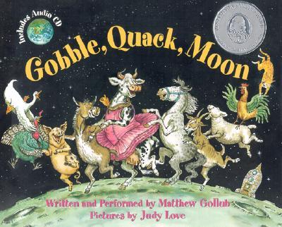 Gobble, Quack, Moon [With Audio CD], Gollub, Matthew