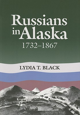 Image for Russians in Alaska: 1732-1867