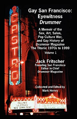 Image for Gay San Francisco: Eyewitness Drummer Vol. 1 (Issues 14-20)