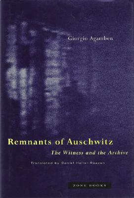 Image for Remnants of Auschwitz: The Witness and the Archive