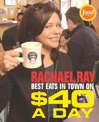 Image for BEST EATS IN TOWN ON $40 A DAY