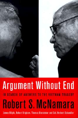 Image for Argument Without End: In Search Of Answers To The Vietnam Tragedy