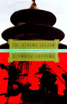 Image for The Peking Letter: A Novel of China's Civil War