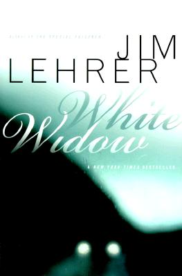 White Widow, Lehrer, Jim