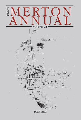 Image for The Merton Annual Volume 22 studies in Culture, Spirituality and Social Concerns