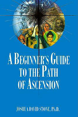 Image for A Beginner's Guide to the Path of Ascension (Ascension Series, Book 7)