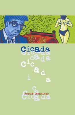 Cicada, Menjivar, Jasue