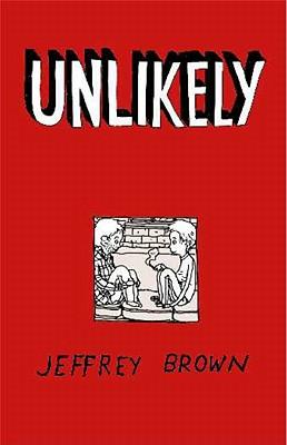 Unlikely (The Girlfriend Trilogy), Brown, Jeffrey
