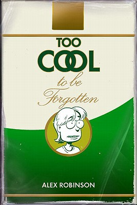 Image for Too Cool to Be Forgotten
