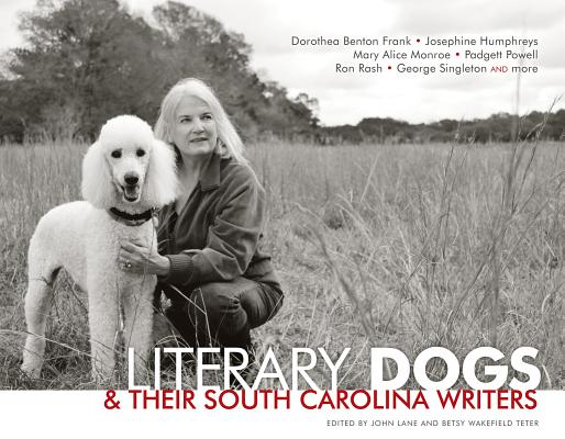 LITERARY DOGS & THEIR SOUTH CAROLINA WRITERS, LANE, JOHN