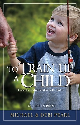 Image for To Train Up A Child