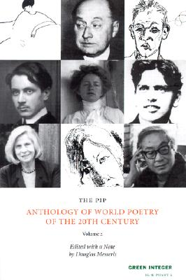 PIP Anthology of World Poetry of the 20th Century (Green Integer: EL-E-PHANT 2)
