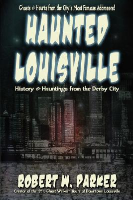 Image for Haunted Louisville