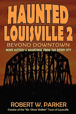 Image for Haunted Louisville 2: Beyond Downtown