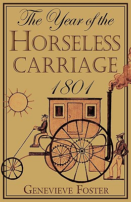 Image for Year of the Horseless Carriage: 1801