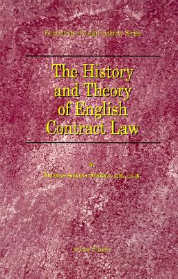 The History and Theory of English Contract Law (Foundations of Legal Liability), Street, Thomas A.