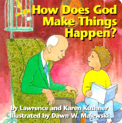 Image for How Does God Make Things Happen?