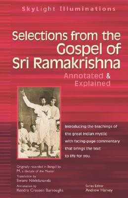 Image for Selections from the Gospel of Sri Ramakrishna: Translated by (SkyLight Illuminations)