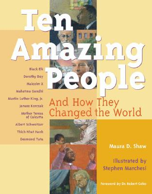 Image for Ten Amazing People: And How They Changed the World