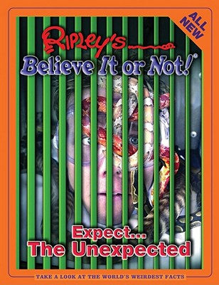 Image for Ripley's Believe It Or Not! Expect the Unexpected