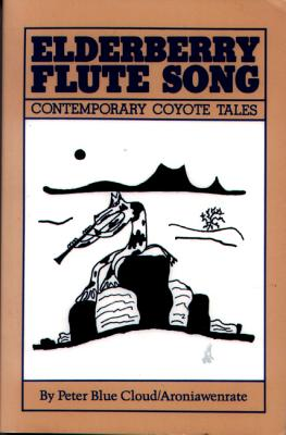 Image for Elderberry Flute Song: Contemporary Coyote Tales