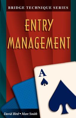 Image for Bridge Technique A: Entry Management (Bridge Technique Series)