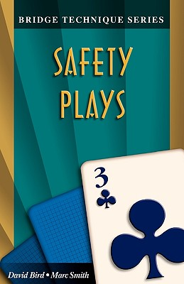 Image for Bridge Technique 3: Safety Plays