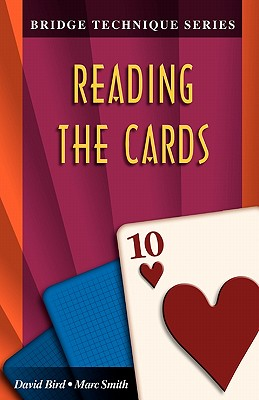 Image for Bridge Technique 10: Reading the Cards