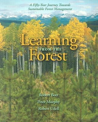 Image for Learning from the Forest: A Fifty-Year Journey Towards Sustainable Forest Management