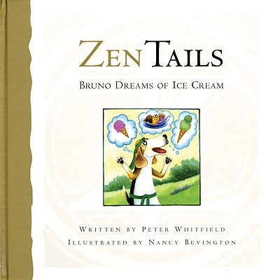 Image for Zen Tails: Bruno Dreams of Ice Cream