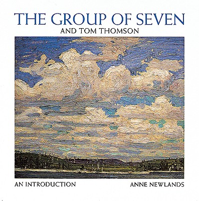 Image for The Group of Seven and Tom Thomson : An Introduction