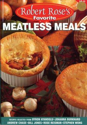 Image for Meatless Meals (Robert Rose's Favorite)
