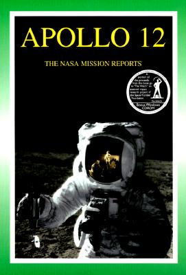 Image for Apollo 12: The NASA Mission Reports Vol 1: Apogee Books Space Series 7