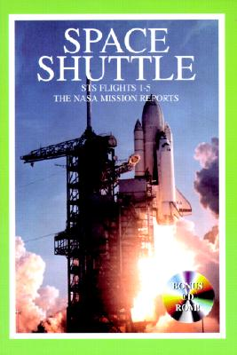 Image for Space Shuttle Sts 1 - 5: The Nasa Mission Reports