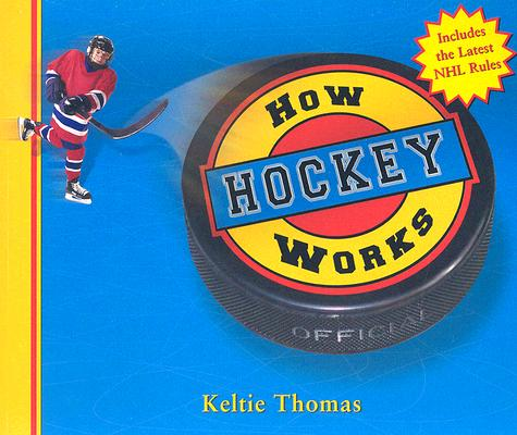 Image for How Hockey Works (How Sports Work)