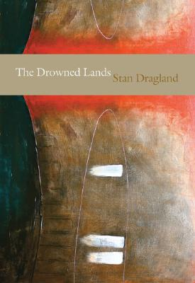 The Drowned Lands, Dragland, Stan