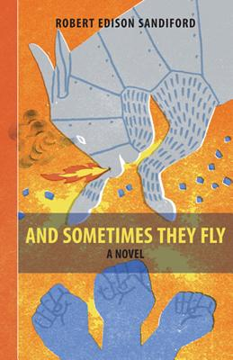 Image for And Sometimes They Fly