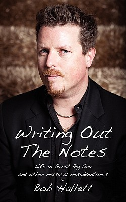 WRITING OUT THE NOTES, BOB HALLETT