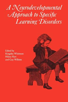 Image for A Neurodevelopmental Approach to Specific Learning Disorders