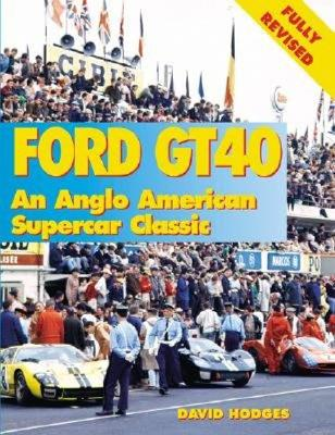 Image for Ford GT40: An Anglo-American Supercar Classic