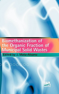 Image for Biomethanization of the Organic Fraction of Municipal Solid Wastes
