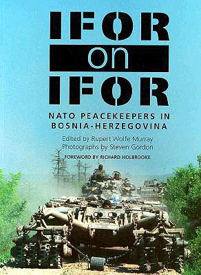 Image for Ifor on Ifor: NATO Peacekeepers in Bosnia-Herzegovina