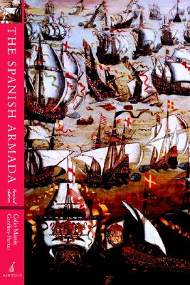 The Spanish Armada: Revised Edition, Martin, Colin; Parker, Geoffrey
